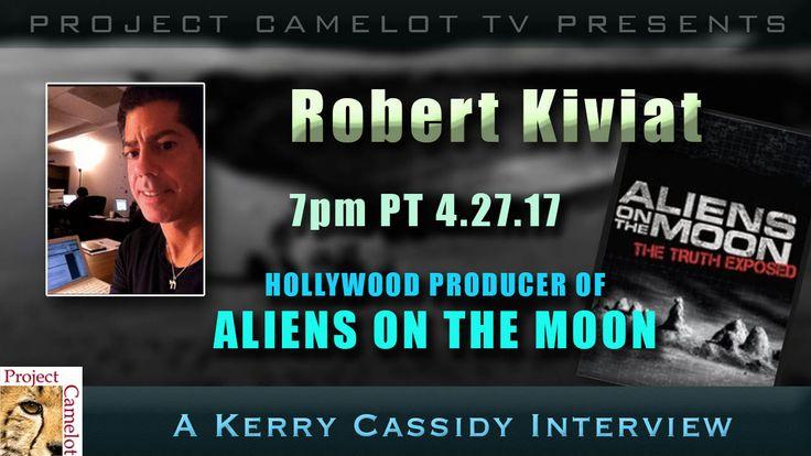 ROBERT KIVIAT – ALIENS ON THE MOON – PRODUCER – MY GUEST TONIGHT 7PM PT