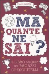 Prezzi e Sconti: Ma quante ne sai? il libro dei quiz per  ad Euro 5.40 in #De agostini #Libri economici e doccasione