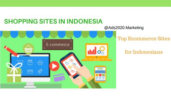 Top 10 Online… http://www.ads2020.marketing/2017/06/top-10-online-shopping-sites-in-indonesia-popular-indonesian-ecommerce-companies.html