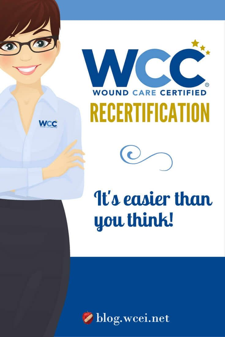 106 best wound care practice images on pinterest wound care what does it take to get wcc recertified a little preparation goes a long way here are the surprisingly easy steps to recertification of your credential 1betcityfo Choice Image