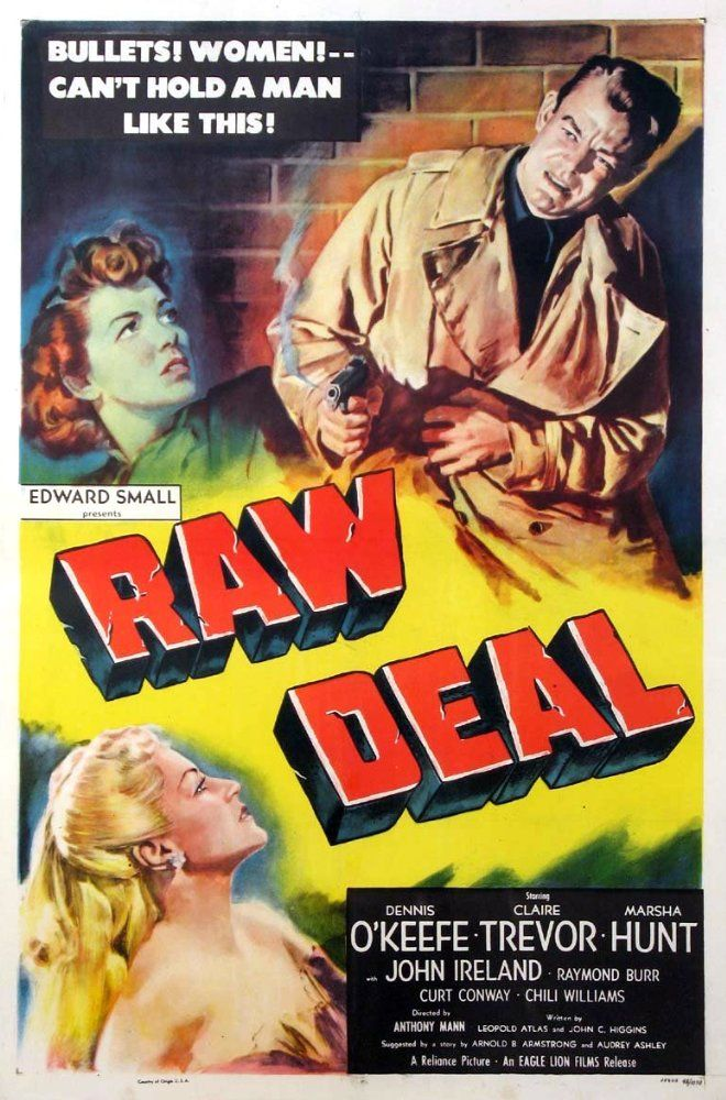 Entre Dois Fogos / Raw Deal - Directed by Anthony Mann.  With Dennis O'Keefe, Claire Trevor, Marsha Hunt, John Ireland. Joe Sullivan has taken the rap for Rick who double-crosses him with a flawed escape plan and other means intended to get rid of him.