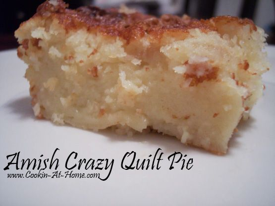 Amish Crazy Quilt Pie - Just throw it all in a blender!                                                                                                                                                                                 More