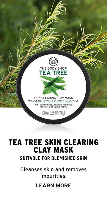 Use The Body Shop's Tea Tree Skin Clearing Clay Mask as a purifying face mask treatment for the skin. Due to the powerful antibacterial and healing properties of tea tree oil, the mask cleanses the skin and absorbs excess oil without over drying. The tea tree oil effectively works to battle blemishes and remove impurities. It instantly cools to soothe the skin. Suitable for blemish-prone skin, this mask helps to remedy your biggest skin care concerns. Click to learn more!
