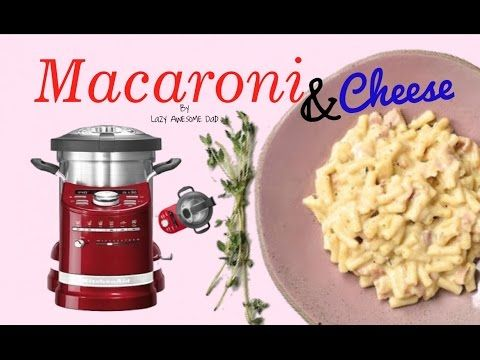 KitchenAid cook processor ARTISAN - How to Cook Macaroni Mac & Cheese like MAGIMIX Cook Expert - YouTube