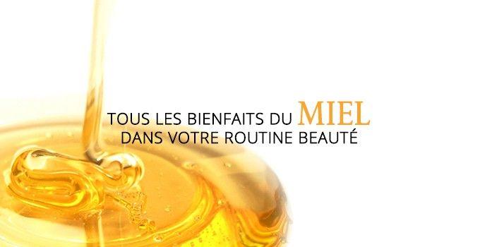 Tous les bienfaits du miel: Toujours à la recherche de nouvauté pour sublimer votre beauté ? Découvrez ici tous les bienfaits du miel !