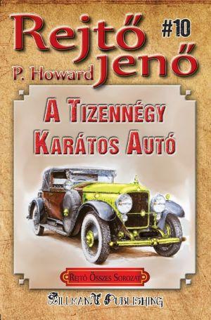 A Tizennégy Karátos Autó - Rejtő Jenő P. Howard