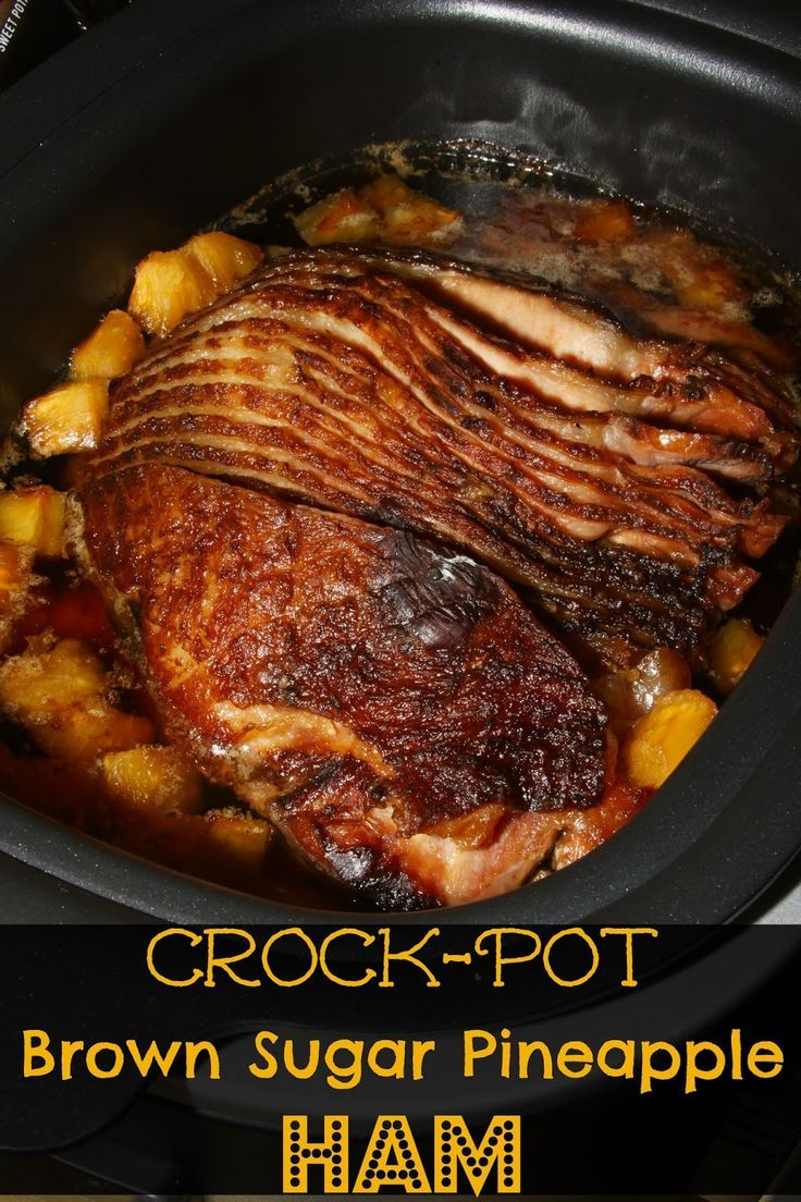 Crock-Pot Brown Sugar Pineapple Ham- th  e sweetest, most tender ham & made with just 3 ingredients!