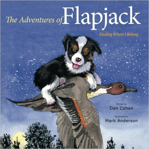 The Adventures of Flapjack: Finding Where I Belong: Dan Cohen: 9781481714129: Amazon.com: Books