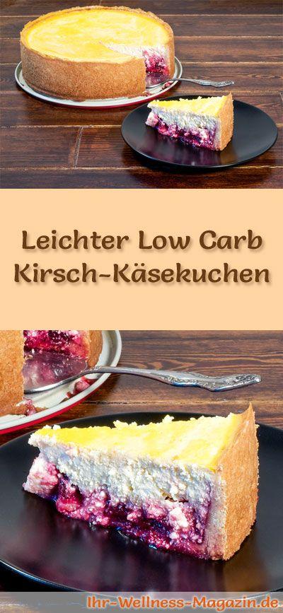 Rezept für einen leichten Low Carb Kirsch-Käsekuchen: Der kalorienreduzierte Käsekuchen mit Kirschen wird ohne Zucker und Getreidemehl gebacken. Er ist kohlenhydratarm ... #lowcarb #Kuchen #backen