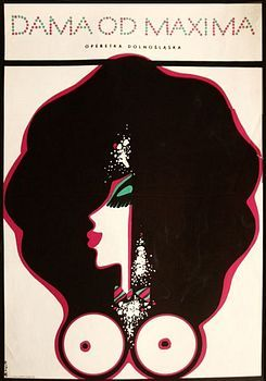 By Zbigniew Kaja (1924-1983), The Girl from Maxim's, 1 9 7 2, Opera poster.