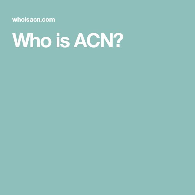 Who is ACN?