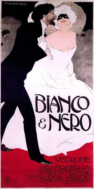 Marcello Dudovich - Bianco e Nero, 1908  Poster for Black and White Carnival Ball, Milan