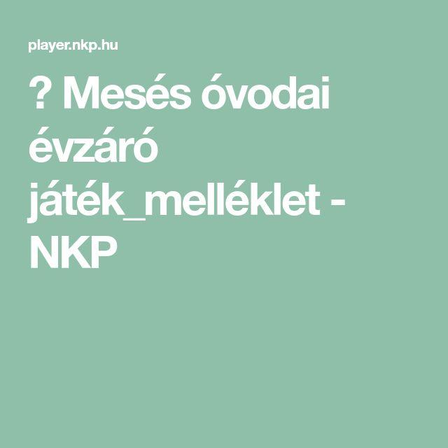▶ Mesés óvodai évzáró játék_melléklet - NKP