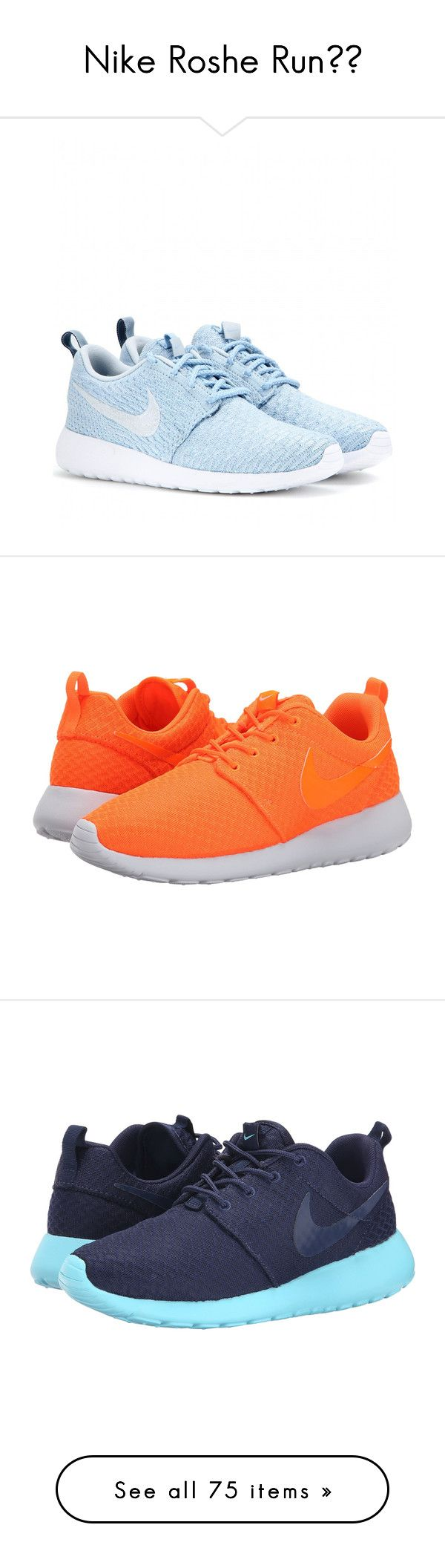 """""""Nike Roshe Run☆╮"""" by vaughn2009 ❤ liked on Polyvore featuring shoes, sneakers, nike, flats, blue, blue sneakers, blue flats, flat pumps, nike footwear and flat heel shoes"""