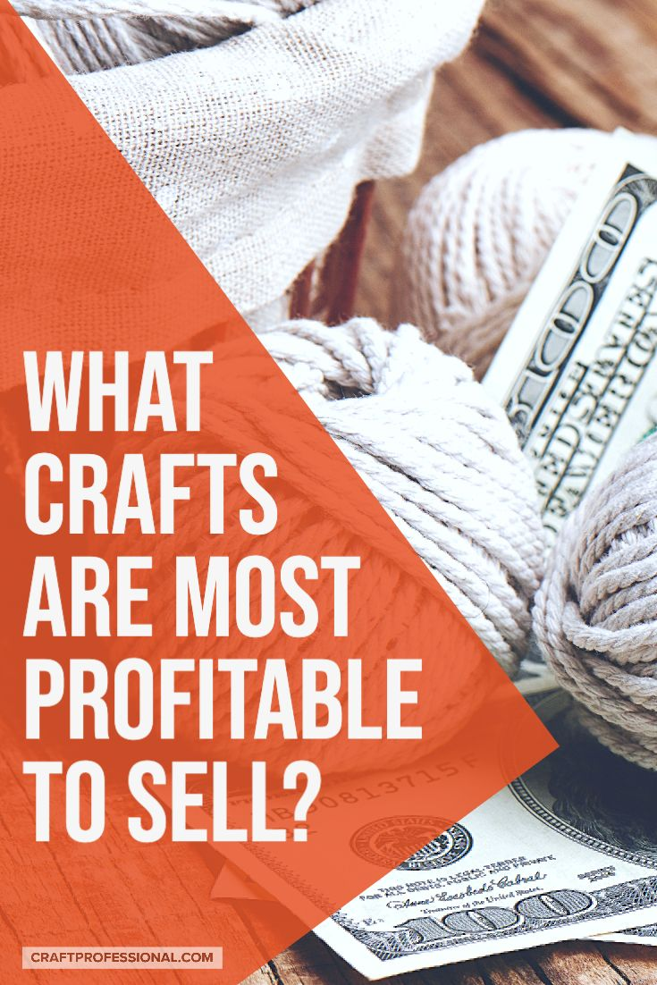 Best Selling Crafts Vs Most Profitable Crafts In 2020