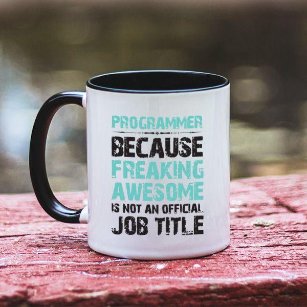 """Exact. Trebuie sa fie folosit termenul de programator pentru prietenul sau colegul de birou pentru ca """"incredibil"""" nu este tocmai un nume de job. Ofera-i cadou aceasta cana prietenului tau programator si il vei face, negresit, extrem de fericit."""