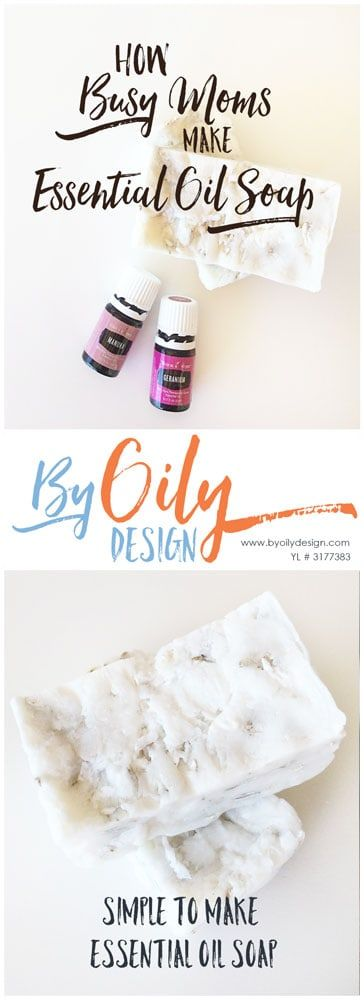 Easy to make homemade soap recipes with essential oils. Busy mom's. Rebatched soap making using essential oils. DIY lye free essential oil bar soap recipes. Using Geranium oil, Manuka Oil. All Young living starter kit oils. byoilydesign.com YL member # 3177383