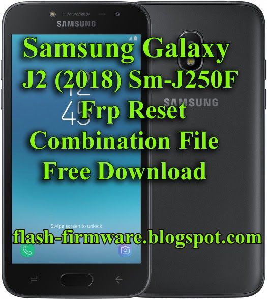 DownloadSamsung Galaxy J2 (2018) SM-J250F Combination File