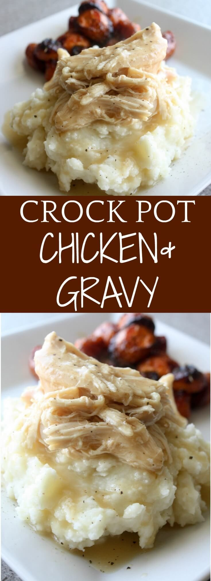Crock Pot Chicken and Gravy. A comfort food recipe served over a scoop of buttery mashed potatoes.