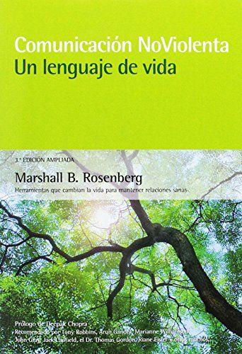 Comunicación no violenta. Un lenguaje de vida. 3ª Edición... https://www.amazon.es/dp/8415053665/ref=cm_sw_r_pi_dp_x_4xYDzbZMNFT2R