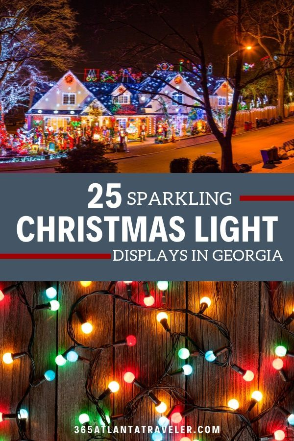Best Christmas Lights In Georgia Nothing Gets You Into The