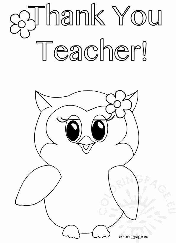 Thank You Coloring Pages Beautiful Thank You Teacher Owl Coloring Page Coloring Page Owl Coloring Pages Coloring Pages Quote Coloring Pages
