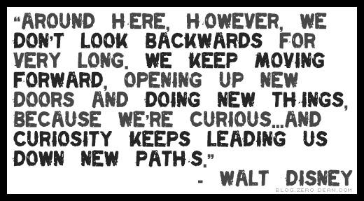 walt disney quotes keep moving forward - photo #30