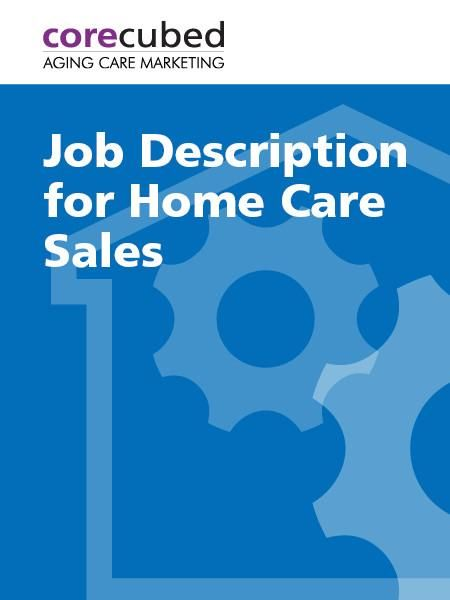 38 best Home Care Marketing images on Pinterest Care agency - sales marketing executive job description