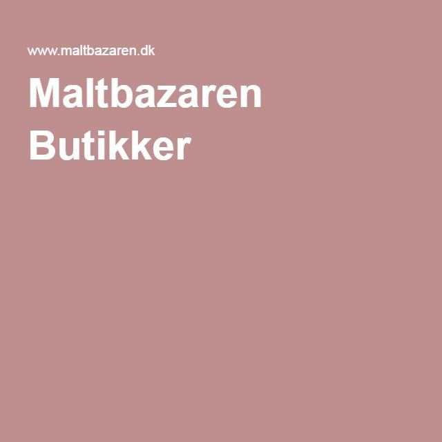 Maltbazaren Butikker