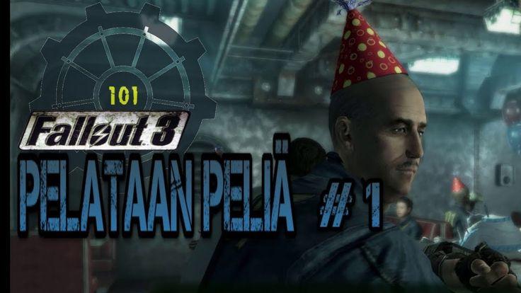 Pelataan: Fallout 3 - Elämää ja kuolemaa Vault 101 (Otetaan hatkat)