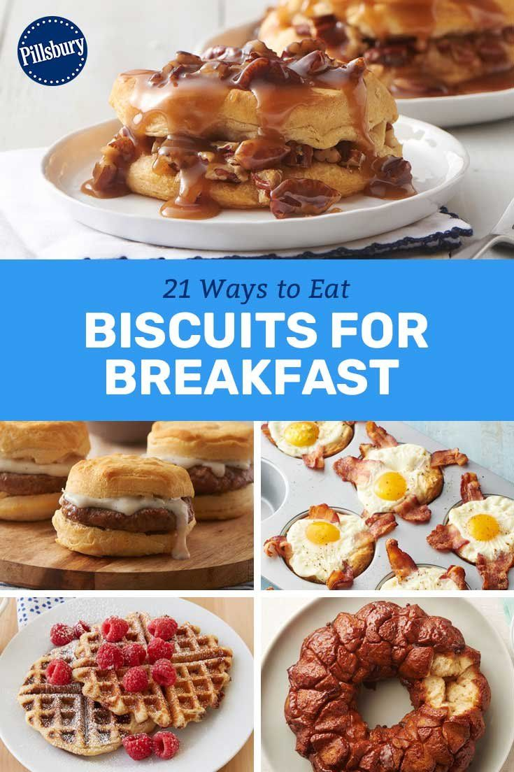 21 Ways To Eat Biscuits For Breakfast With Images Breakfast