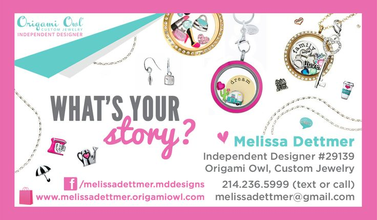 Origami Owl, Custom Jewelry. what's your story? www.melissadettmer.origamiowl.com