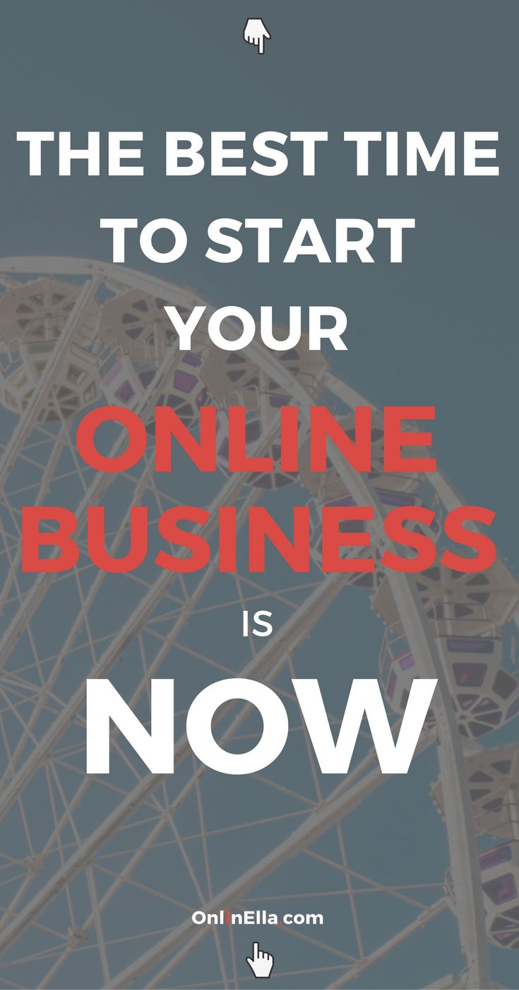 It's the Best Time to Start Your Online Business