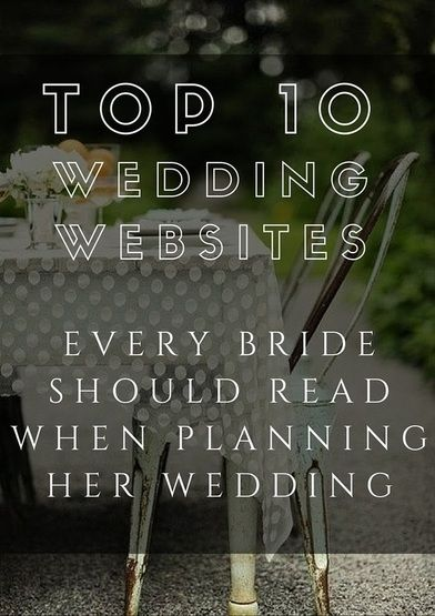 385 best wedding planning tips images on pinterest wedding top 10 wedding websites every bride should read when planning her wedding junglespirit Images