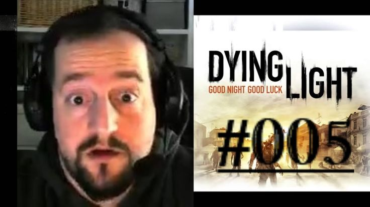 [DE] DYING LIGHT [005] Die Alpträume sind wach! ★ Let's Play Dying Light PC