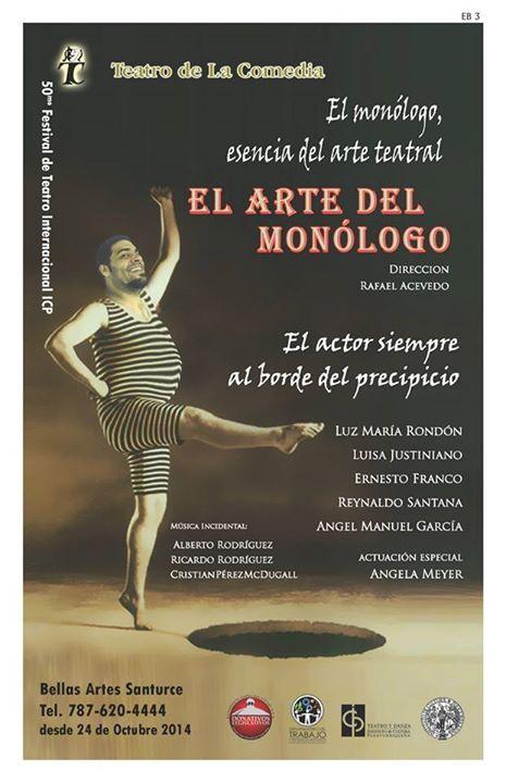 El Arte del Monólogo @ Centro de Bellas Artes, Santurce #sondeaquipr #elartedelmonologo #cba #santurce #sanjuan #teatropr