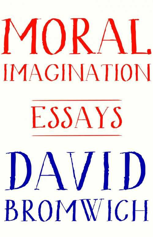 die besten aufsatz atilde frac ber terrorismus ideen auf moral imagination essays 9780691161419 bromwich delivers a probing and incisive collection of