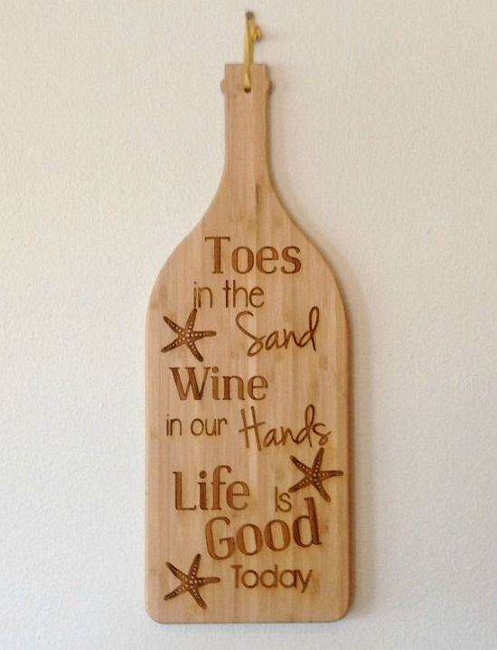 Toes in Sand Wine in Hands... Life is Good... http://www.beachblissdesigns.com/2017/04/toes-in-sand-wine-in-hands-cutting-boards.html