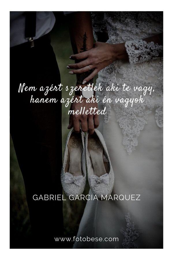 gabriel garcia marquez szerelmes idézetek Esküvői idézetek   Esküvői fotós, Esküvői fotózás, fotobese
