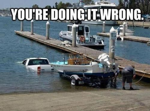 You're doing it wrong!!  We used to sit and watch people try to load their boats. Never saw this, but man there are some stupid people out there.