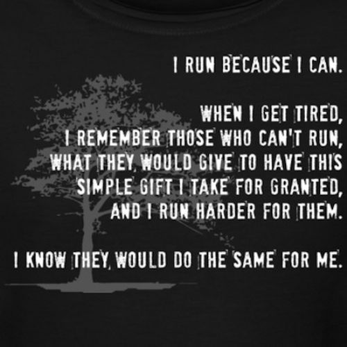 I run because I can......this became my mantra when celebrating 20 years C free and training with TNT for Nike.