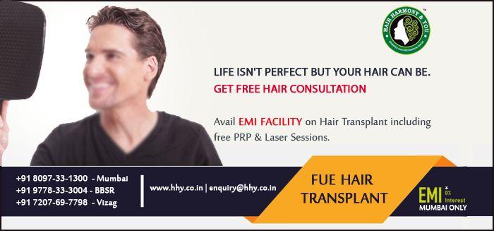 Get free hair consultation at HHY CLINIC, Best FUE HAIR TRANSPLANT treatment provider in MUMBAI | ODISHA | VIZAG .
