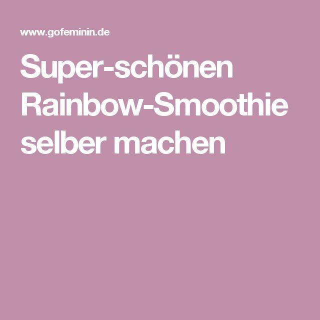Super-schönen Rainbow-Smoothie selber machen