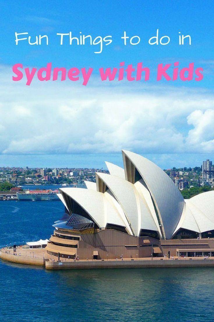 There Are So Many Fun Things To Do In Sydney With Kids If You Are Trying To Work Out Where To Go In S In 2020 Australia Travel Guide Australia Travel