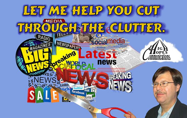 Let me help you cut through the clutter. www.highhopescommunications.ca