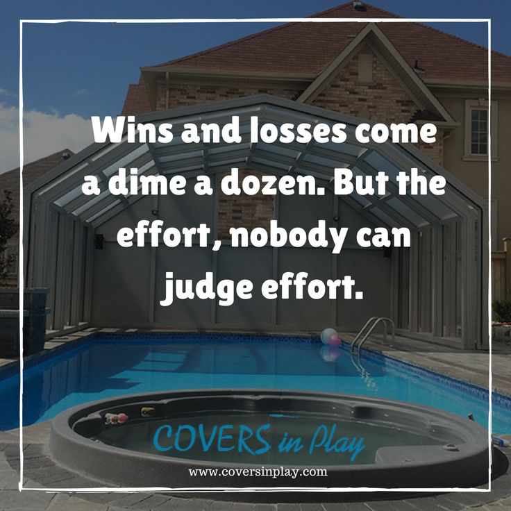 Embrace hard work. Because effort is between you and you. Effort ain't got nothing to do with nobody else.http://www.coversinplay.com#PoolCover #PatioEnclosures #SwimmingPool #EndlessPool #Pool #GroundPool #MotivationalQuotes