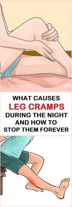 Causes of Leg Cramps During The Night And How To Stop Them Forever
