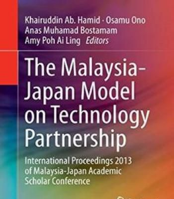 The Malaysia-Japan Model On Technology Partnership PDF