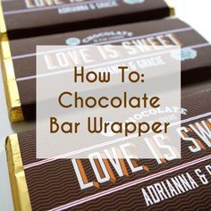 How To: Free Downloadable Customized Chocolate Bar Wrappers From A Printable Press | A Practical Wedding