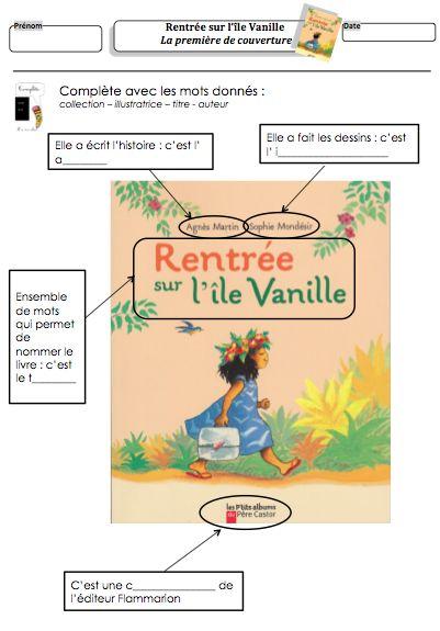 Rentr e sur l 39 ile vanille lecture suivie ce1 - Fiche de lecture effroyables jardins ...